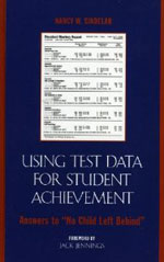 Using Test Data for Student Achievement: Answers to 'No Child Left Behind'