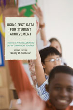 Using Test Data for Student Achievement, Second Edition